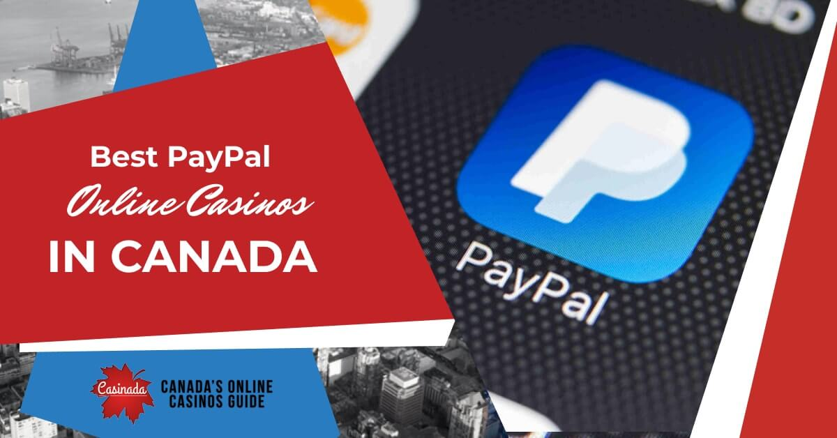 Casinos Accepting Paypal Canada